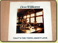 Don Williams - Thats The Thing About Love