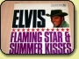 Elvis Presley - Flaming Star and Summer Kisses - MINT